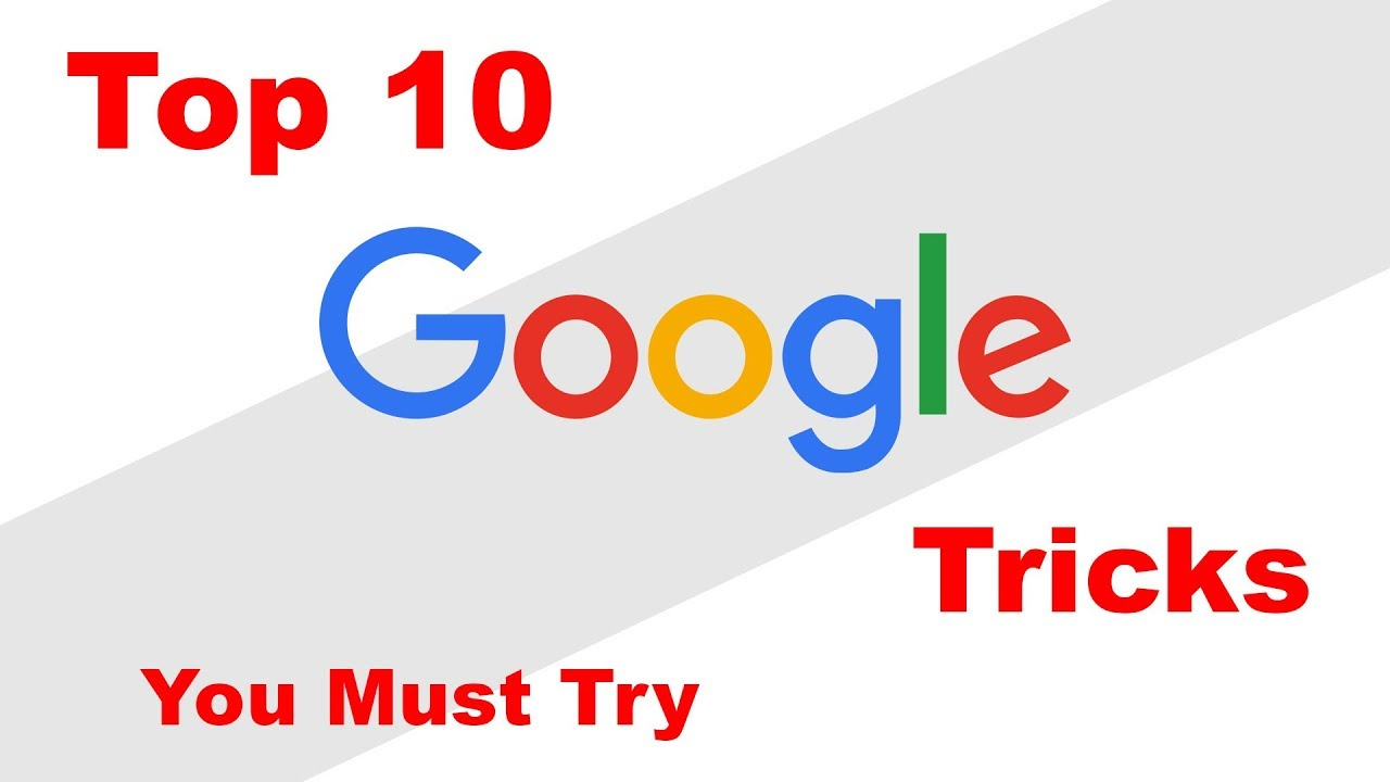 10 Google Tricks You'd Love To Know